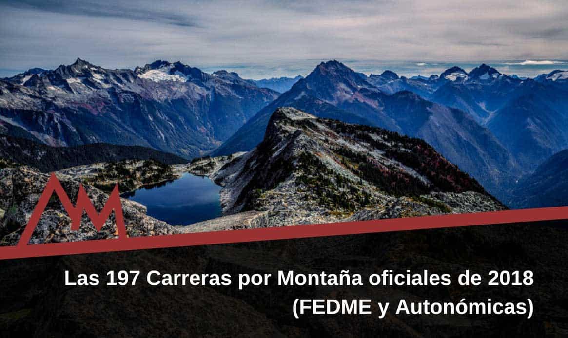 Las-197-Carreras-por-Montaña-oficiales-de-2018-(FEDME-y-Autonómicas)