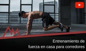 Entrenamiento de fuerza en casa para corredores
